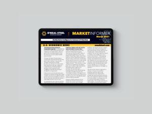 ONeal Steel March 2021 Market Informer